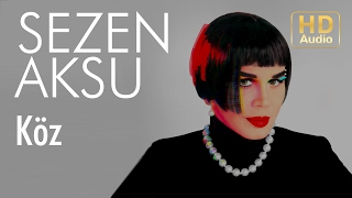 Sezen Aksu - Köz (Official Audio)