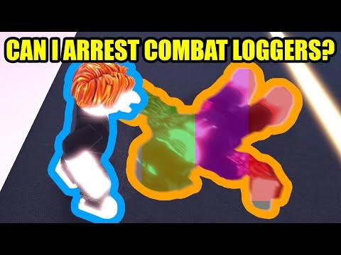 ARRESTING COMBAT LOGGERS