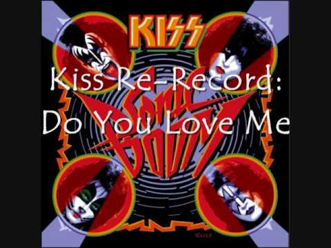 Kiss Re-Record: Do You Love Me