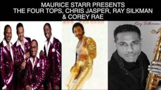 MAURICE STARR PRESENTS FOUR TOPS/CHRIS JASPER/ RAY SILKMAN