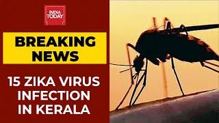 Breaking News: 15 Zika Virus Infections Detected In Kerala, Centre Sends AIIMS Team