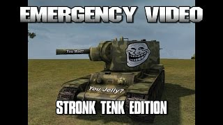 World of Tanks - Emergency Video - Stronk Tenk Edition thumbnail