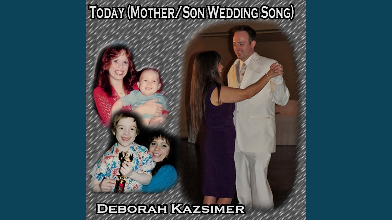 Today Mother Son Wedding Song Youtube