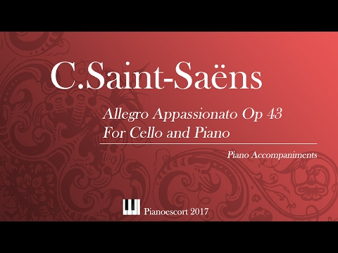 C.Saint Saens - Allegro Appassionato Op  43 - Cello and Piano - Piano accompaniment