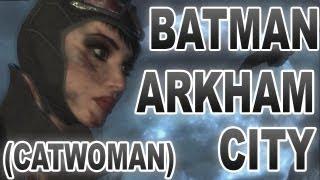 Endings / 2 Концовки за Catwoman в Batman Arkham City (женщина-кошка)
