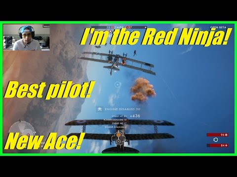 Battlefield 1 - I'm the Red Ninja of BF1!   OMG Ninjas can fly!   Best pilot ever! (jk)