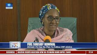 Fuel Subsidy Removal: FG Has No Plan To Follow IMF Advice - Ahmed