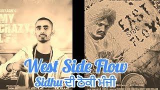West side flow   A big reply to sidhu moosewala   East side flow