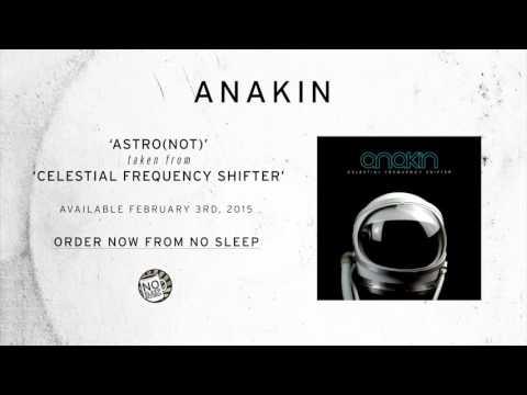Anakin - Astro(not)
