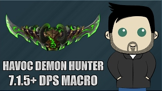 GnomeSequencer Enhanced with Kephas: Havoc Demon Hunter Macros for 7.1.5