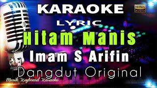 Download Lagu Hitam Manis Karaoke Tanpa Vokal mp3