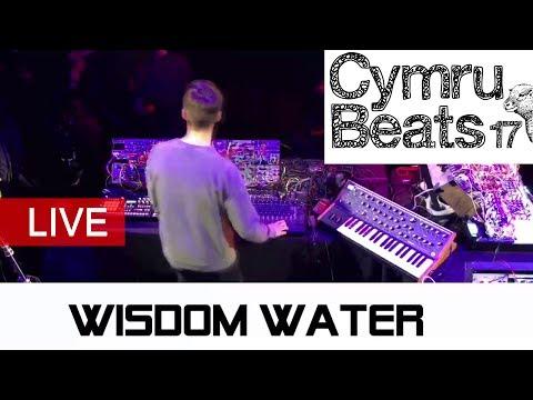 Wisdom Water Live Performance From Cymru Beats 2017