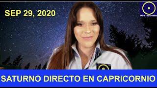 SATURNO DIRECTO en CAPRICORNIO Sep 29, 2020 y Cómo Afectará a Cada Signo