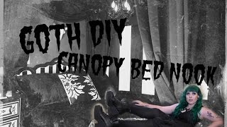 Goth DIY: Canopy Bed Nook