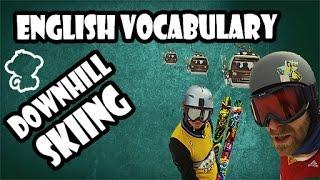 Downhill skiing-english vocabulary