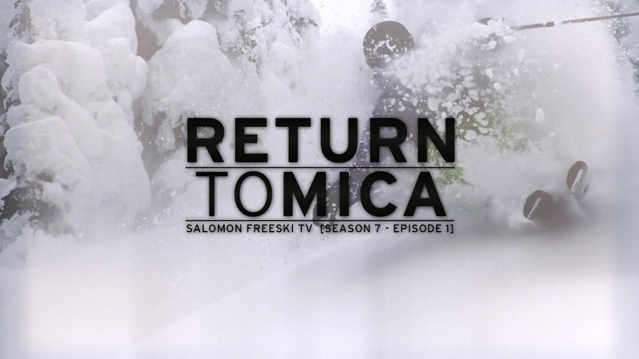 Return to Mica Salomon Freeski TV Season 7 Episode 1