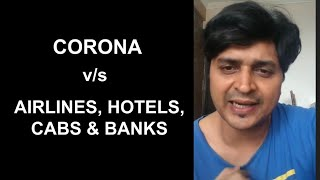LOCKDOWN vs AIRLINES, CABS, HOTELS & BANKS | FUNNY RANTS 5.0 | VIPUL GOYAL