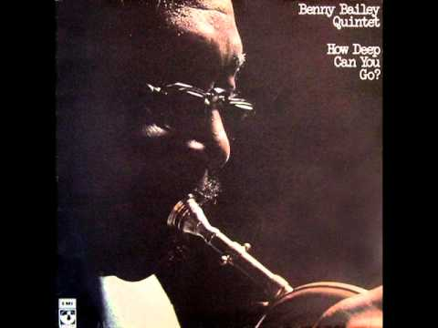 Benny Bailey Quintet - How Deep Can You Go? 1976 (FULL ALBUM)