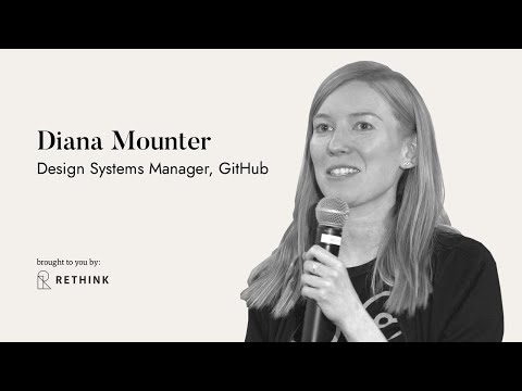Introducing Design Systems Into Chaos - Diana Mounter, GitHub