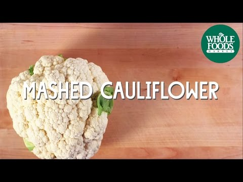 Mashed Cauliflower | Special Diet Recipes l Whole Foods Market