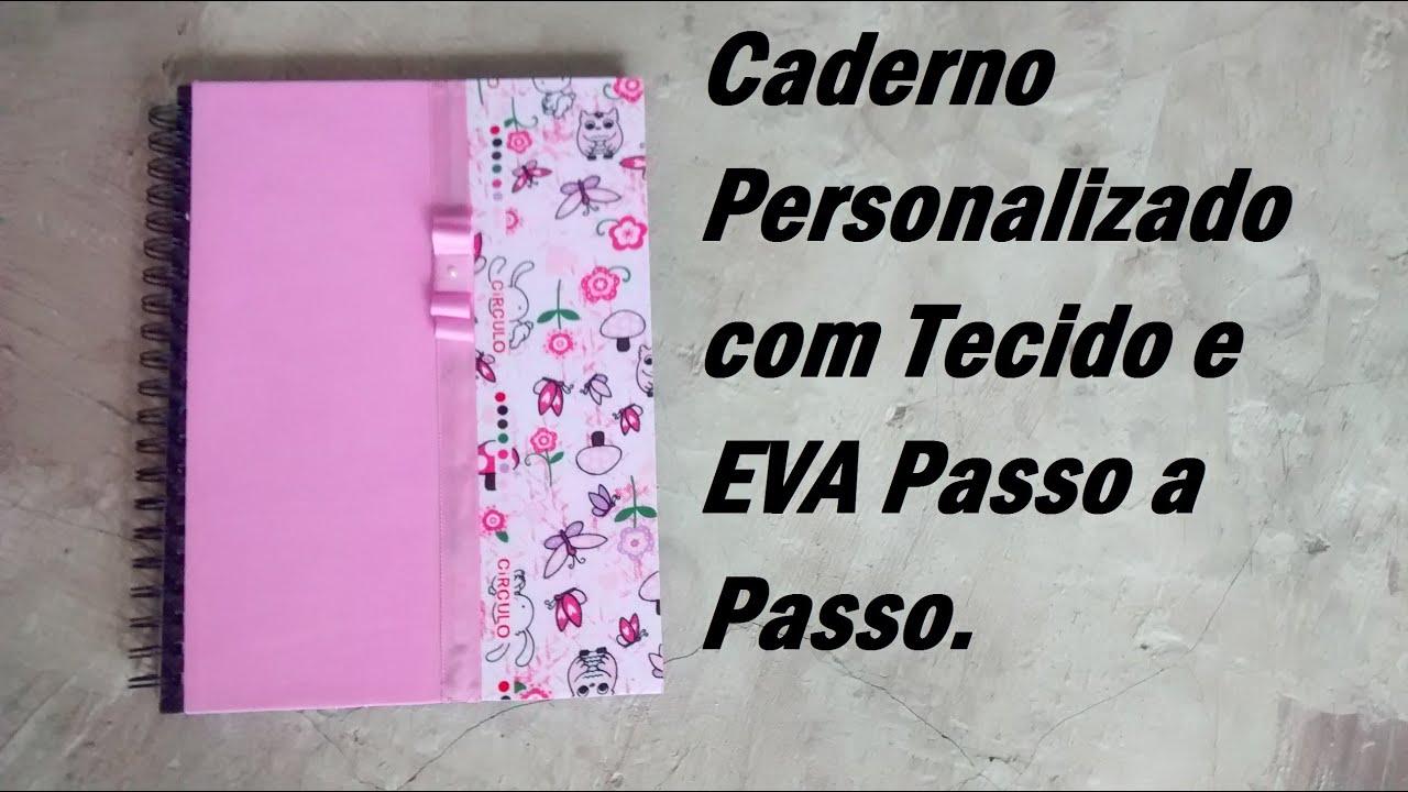 Volta As Aulas Caderno Personalizado Com Tecido E Eva Carla