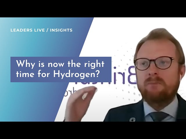 Why is now the right time for Hydrogen?   Leaders Live Insights