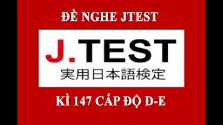 nghen3#luyennghejtestN3 #JTEST#N3N4 #J.TEST第147回 J.TEST実用日本語検定# Đề nghe JTEST kì 147/11 /2019 .Đề và script thì mình sẽ up link ở đây nhé!
