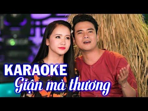 Karaoke GIẬN MÀ THƯƠNG - Kim Chi & Lê Sang | Beat Chuẩn Song Ca