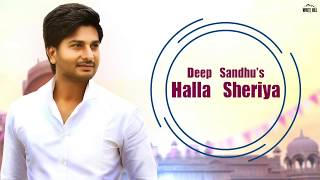 Halla Sheriya (Lyrical Audio) Deep Sandhu | New Punjabi Song 2018 | White Hill Music