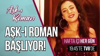Aşk-ı Roman Yeni Fragman