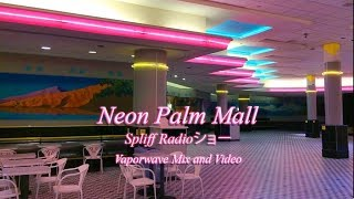 NEON PALM MALL (Vaporwave Mix + Video)