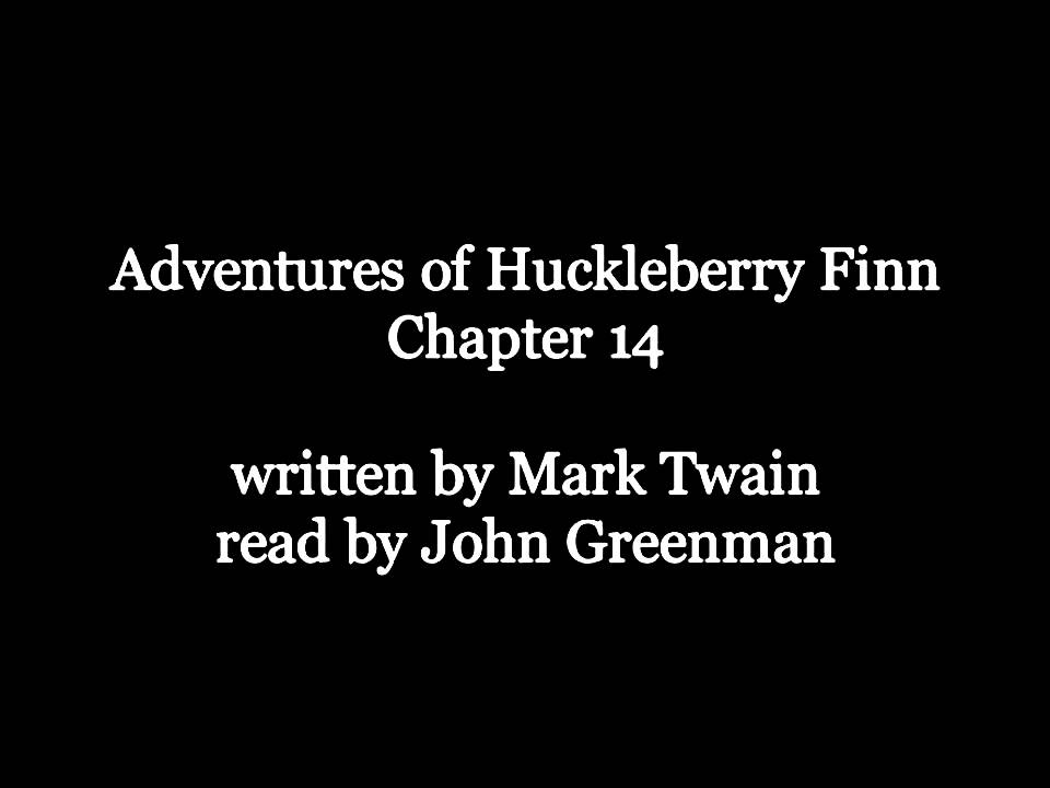 Huck Finn Chapter 14 Sparknotes The Adventures Of