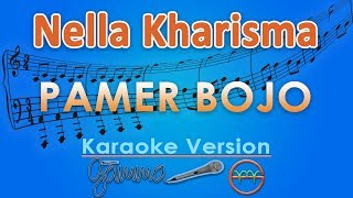 Download Lagu Nella Kharisma - Pamer Bojo (Karaoke) | GMusic mp3