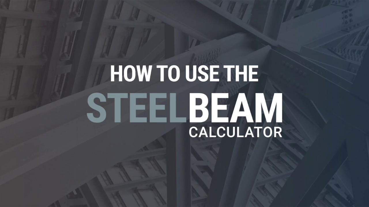 Steel Beam Calculator User Guide