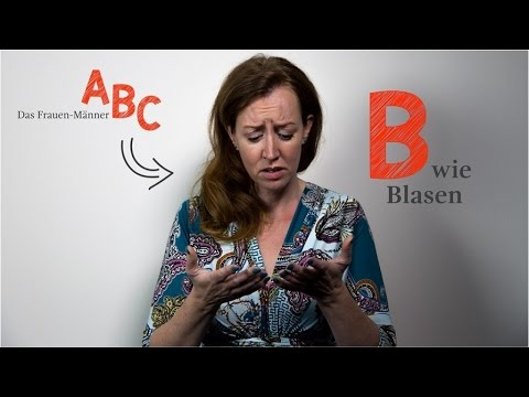 B wie Blasen vom Frauen-Männer-ABC - YouTube