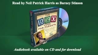 THE BRO CODE FOR PARENTS - Extended Excerpt