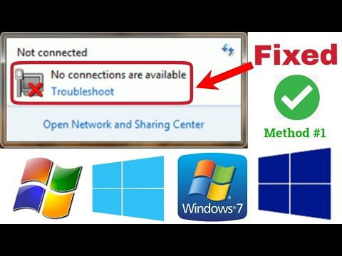 (NOT CONNECTED) No Connection Are Available Windows 7/8/10 [Method #1]