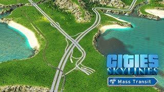 Cities Skylines Mass Transit - Внешние связи! #31