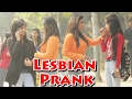 Lesbian Prank On Girls - Shocking Reactions | Thf - Ab Mauj Legi Dilli video