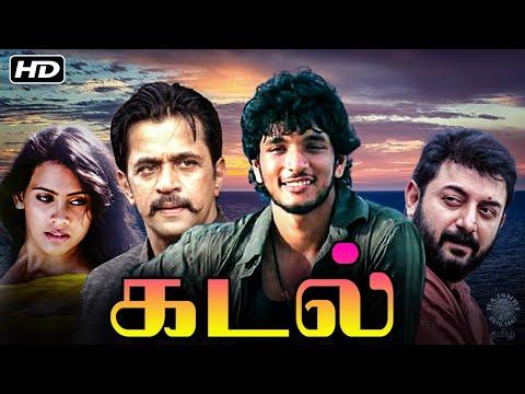 Kadal Tamil Full Movie   கடல்   Gautham Karthik, Thulasi, Arjun, Aravind Swamy