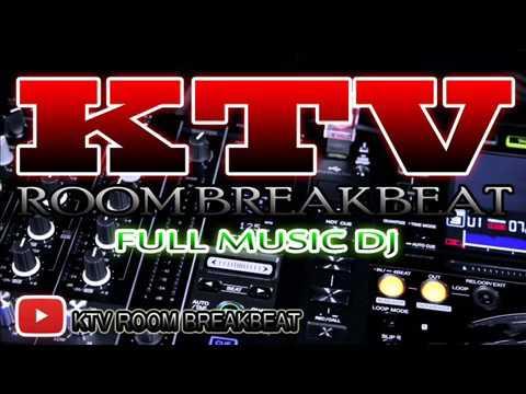 DJ GABUT BOCAH ENGKOL MIX BREAKBEAT GOYANG REOLUTION KTV ROOM