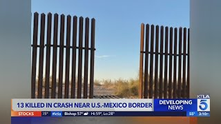 SUV in Imperial County crash where 13 died came through hole in border fence