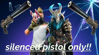 Silenced pistol only challenge!!!  *epic Fortnite clip