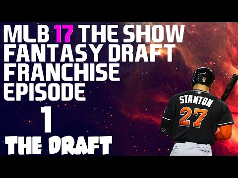 MLB 17 The Show {PS4} - Fantasy Draft Franchise Ep 1 - The Draft