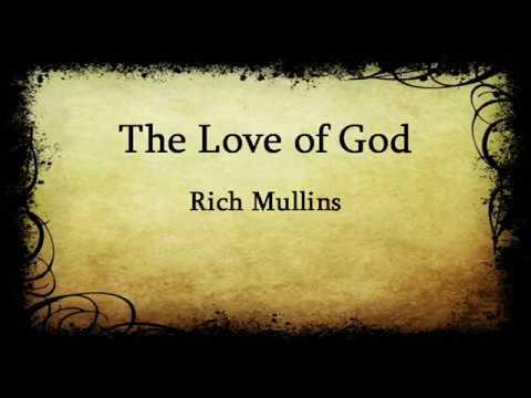 The Love of God -- Rich Mullins -- with lyrics