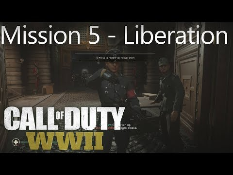Call of Duty: WW2 - Mission 5 Liberation - Campaign Playthrough COD WW II [Full HD]