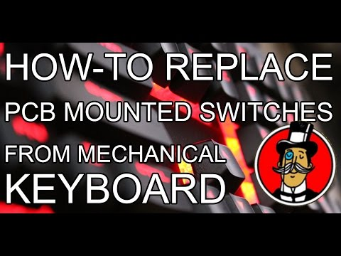 ⬆ How to replace faulty / broken  PCB mounted cherry mx switches from mechanical keyboard.