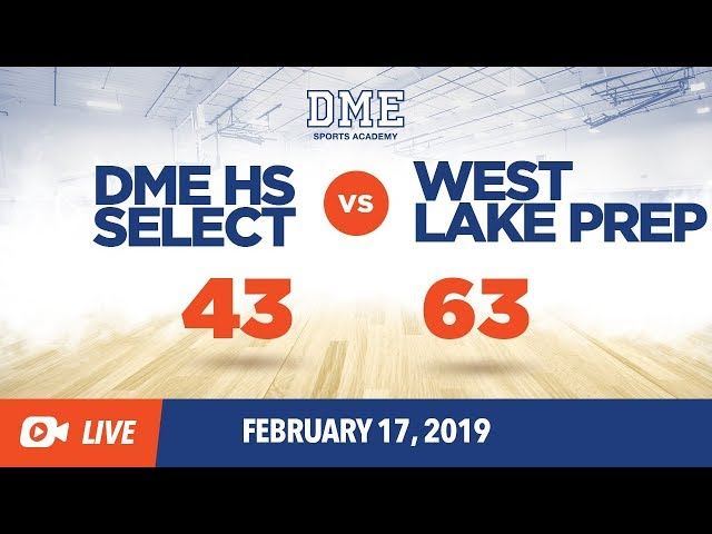 DME HS Select vs West Lake Prep
