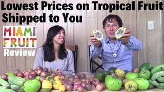 Lowest Prices on Exotic Tropical Fruits To Your Door | Miami Fruit Review