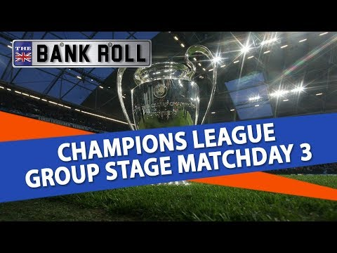 Champions League Group Stage Matchday 3 Predictions | Tuesday 23rd Oct.